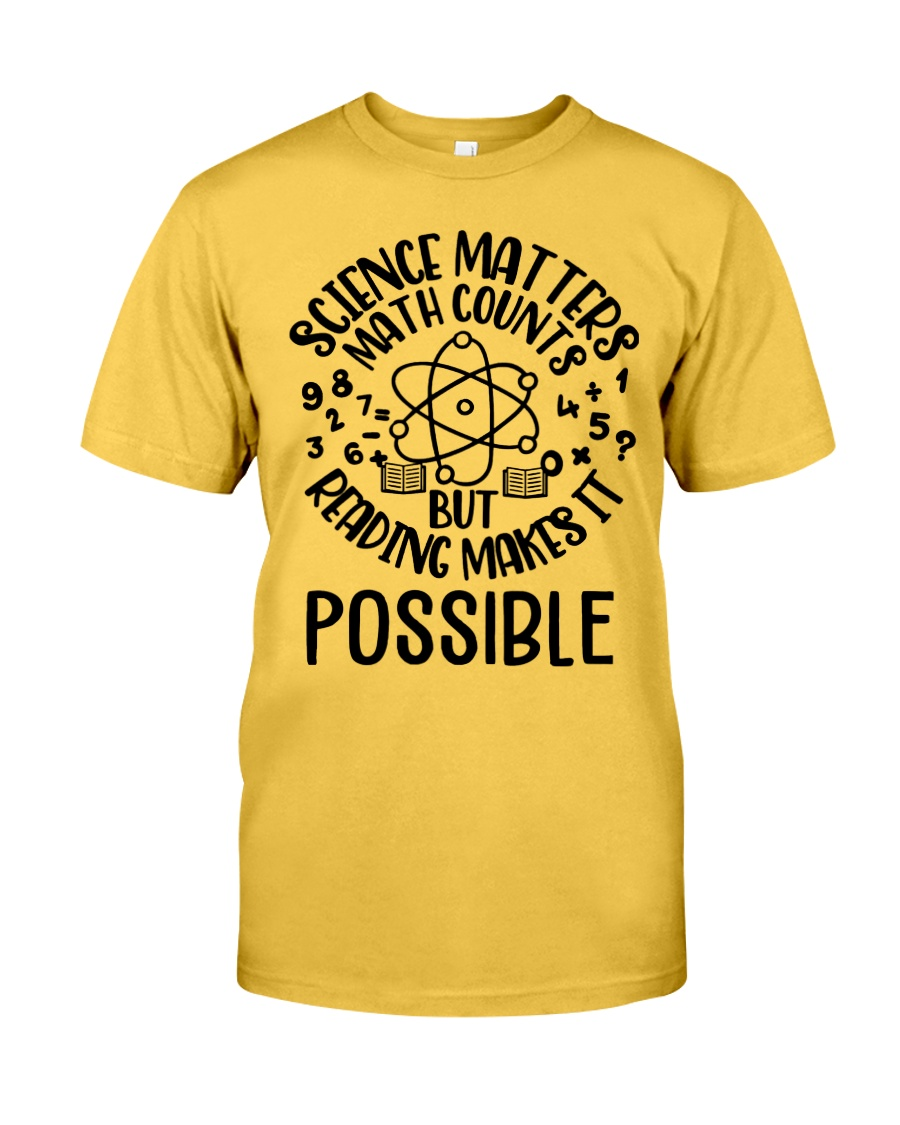 Reading Makes It Possible Classic T-Shirt