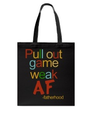 Pull Out Game Weak AF Tote Bag thumbnail
