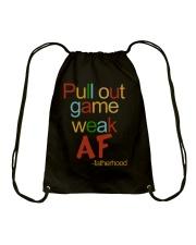 Pull Out Game Weak AF Drawstring Bag thumbnail
