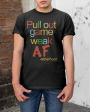 Pull Out Game Weak AF Classic T-Shirt apparel-classic-tshirt-lifestyle-31