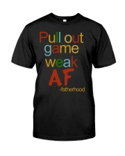 Pull Out Game Weak AF Premium Fit Mens Tee thumbnail