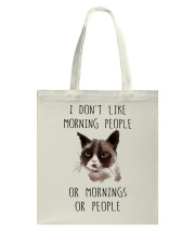 I Dont Like Morning People Tote Bag thumbnail