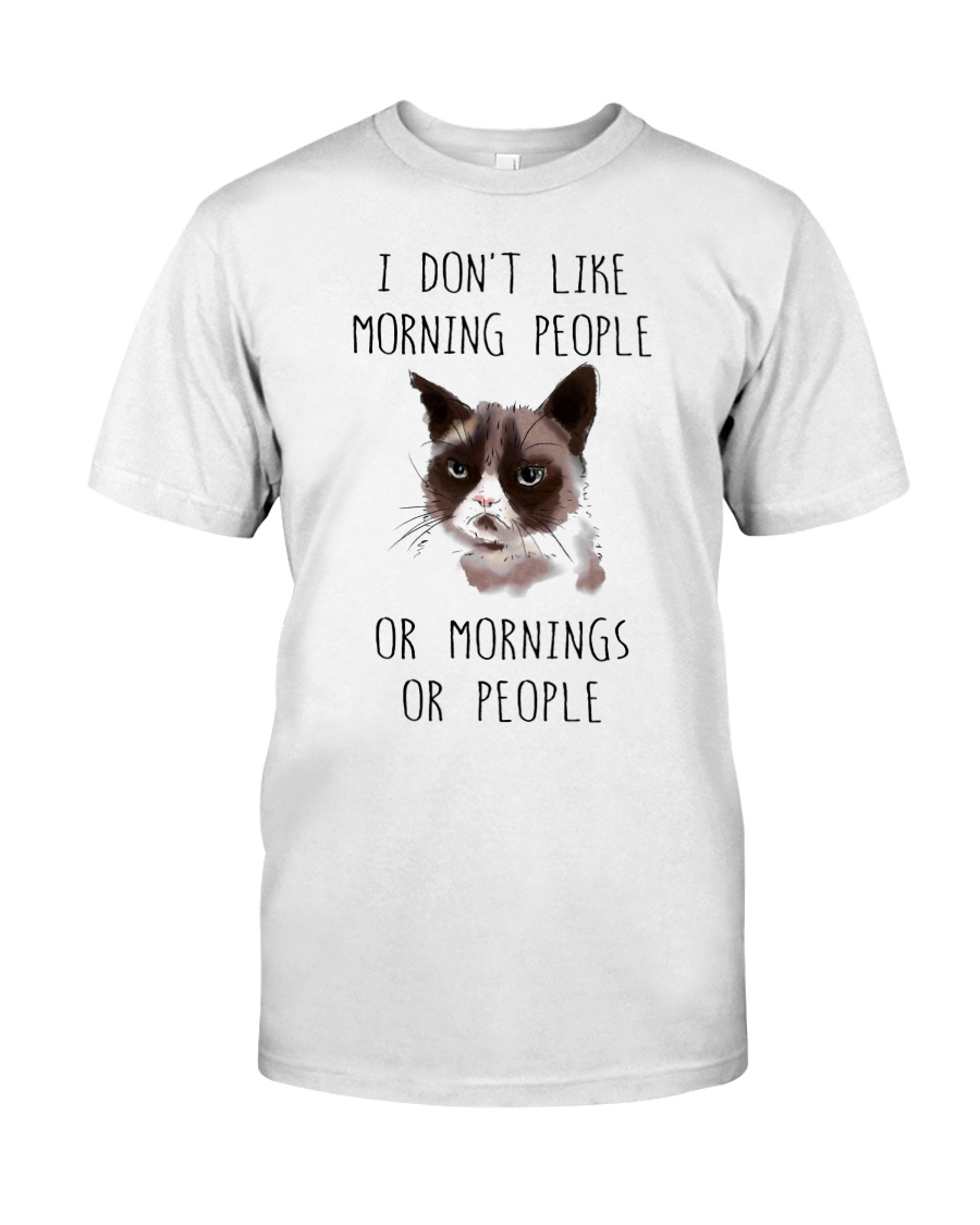 I Dont Like Morning People Classic T-Shirt