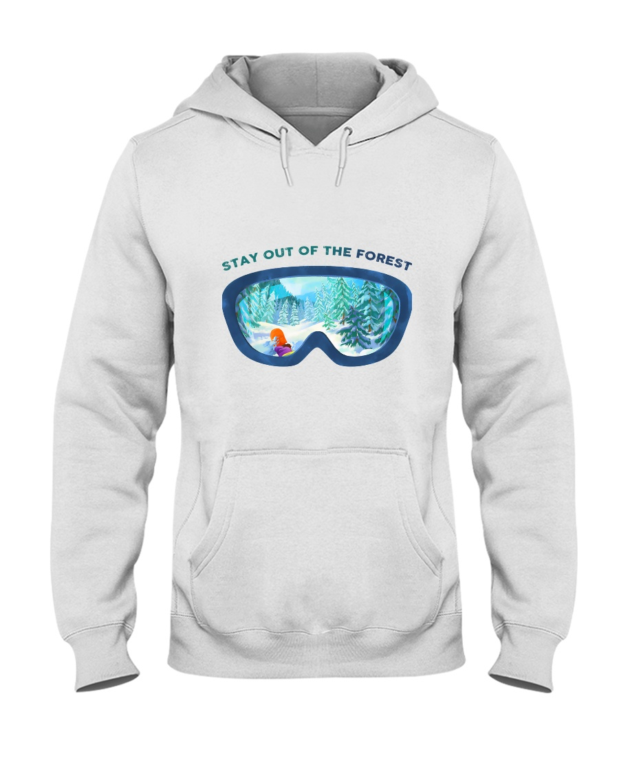 Stay Out Of The Forest Hooded Sweatshirt