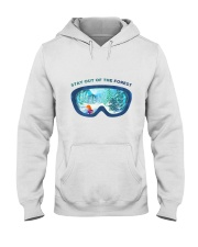Stay Out Of The Forest Hooded Sweatshirt front