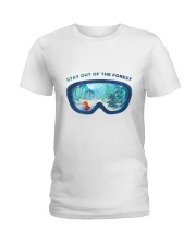 Stay Out Of The Forest Ladies T-Shirt thumbnail