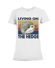 Living On The Hedge Premium Fit Ladies Tee thumbnail