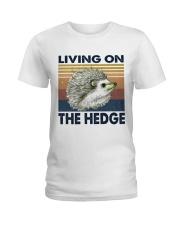 Living On The Hedge Ladies T-Shirt thumbnail