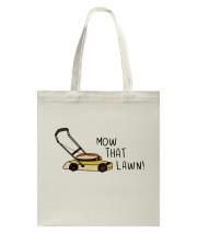 Mow That Lawn Tote Bag thumbnail