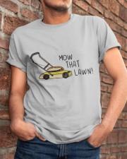 Mow That Lawn Classic T-Shirt apparel-classic-tshirt-lifestyle-26