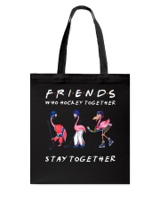 Friends Who Hockey Together Tote Bag thumbnail