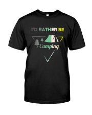 I Would Rather Be Camping Classic T-Shirt thumbnail