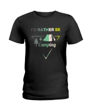 I Would Rather Be Camping Ladies T-Shirt thumbnail