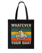 Whatever Your Goat Tote Bag thumbnail