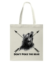 Dont Poke The Bear Tote Bag thumbnail