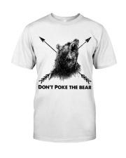 Dont Poke The Bear Classic T-Shirt thumbnail
