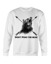 Dont Poke The Bear Crewneck Sweatshirt thumbnail