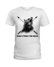 Dont Poke The Bear Ladies T-Shirt thumbnail