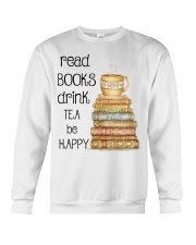 Read Books Drink Tea Be Happy Crewneck Sweatshirt thumbnail