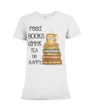 Read Books Drink Tea Be Happy Premium Fit Ladies Tee thumbnail