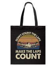 Make The Laps Count Tote Bag thumbnail