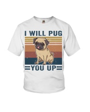 I Will Pug You Up Youth T-Shirt thumbnail