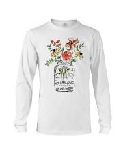 You Belong Among The Wildflowers Long Sleeve Tee thumbnail