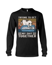 Trying To Get My Shit Together Long Sleeve Tee thumbnail