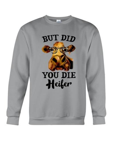 But Did You Die Heifer