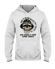Don't Mess With My Wife Hooded Sweatshirt thumbnail
