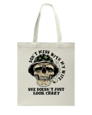 Don't Mess With My Wife Tote Bag thumbnail