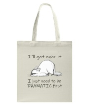 I Will Get Over It Tote Bag thumbnail