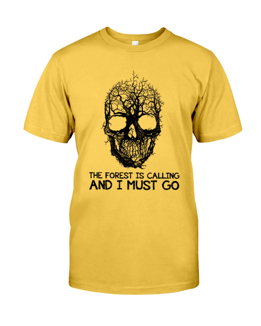 The Forest Is Calling Classic T-Shirt