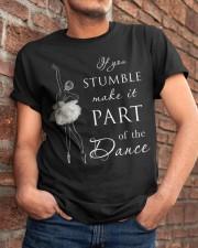 If You Stumble Classic T-Shirt apparel-classic-tshirt-lifestyle-26