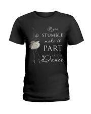 If You Stumble Ladies T-Shirt thumbnail