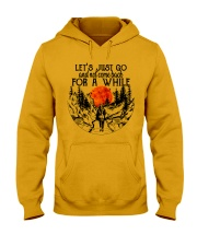 Lets Just Go Hooded Sweatshirt front