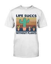 Life Succs Without Plants Premium Fit Mens Tee thumbnail