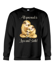 All You Need Is Love And Sloth Crewneck Sweatshirt thumbnail