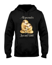 All You Need Is Love And Sloth Hooded Sweatshirt front