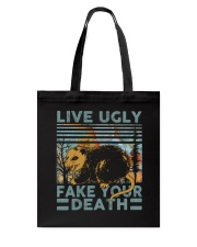 Live Ugly Fake Your Death Tote Bag thumbnail