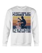 I Can't Hide My Plumber Side Crewneck Sweatshirt thumbnail