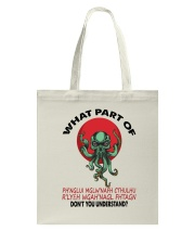 What Part Of Cthulhu Tote Bag thumbnail