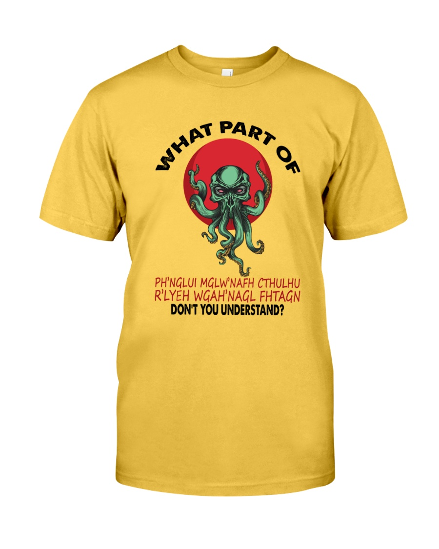 What Part Of Cthulhu Classic T-Shirt