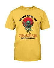 What Part Of Cthulhu Classic T-Shirt front