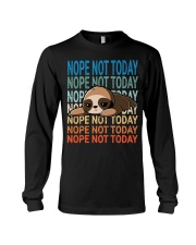 Nope Not Today Long Sleeve Tee thumbnail