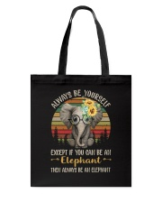 Always Be The Elephant Tote Bag thumbnail