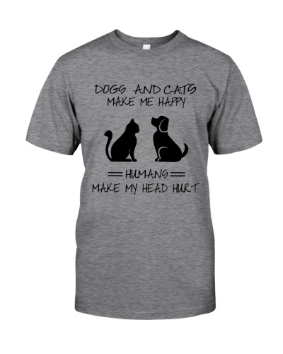 Dogs And Cats Make Me Happy