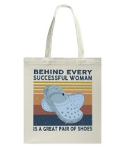 Behind Every Succesful Woman Tote Bag tile
