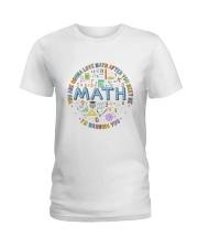 You Are Gonna Love Math Ladies T-Shirt thumbnail