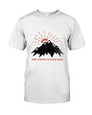 Home Is Behind The World Classic T-Shirt thumbnail